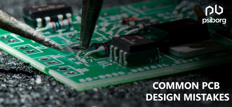PCB Design Mistakes